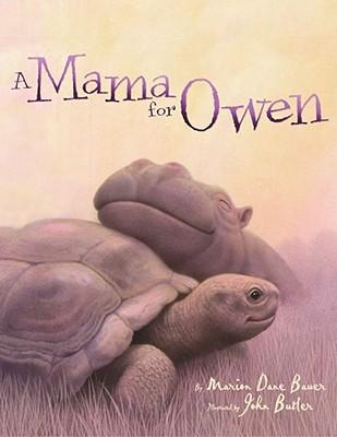 A Mama for Owen By Bauer, Marion Dane/ Butler, John (ILT)