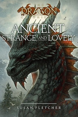 Ancient, Strange, and Lovely By Fletcher, Susan